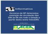Estado de SP terá restrição de circulação entre 23h e 5h até 14 de março.