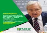 Fase Emergencial: Facesp pede sensibilidade aos governos para socorrer pequenos empreendedores